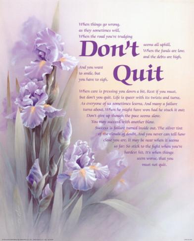Don't Quit Inspiratonal Quotes