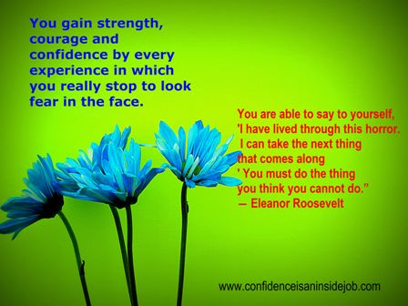 Strength, Confidence and Courage Image Quote
