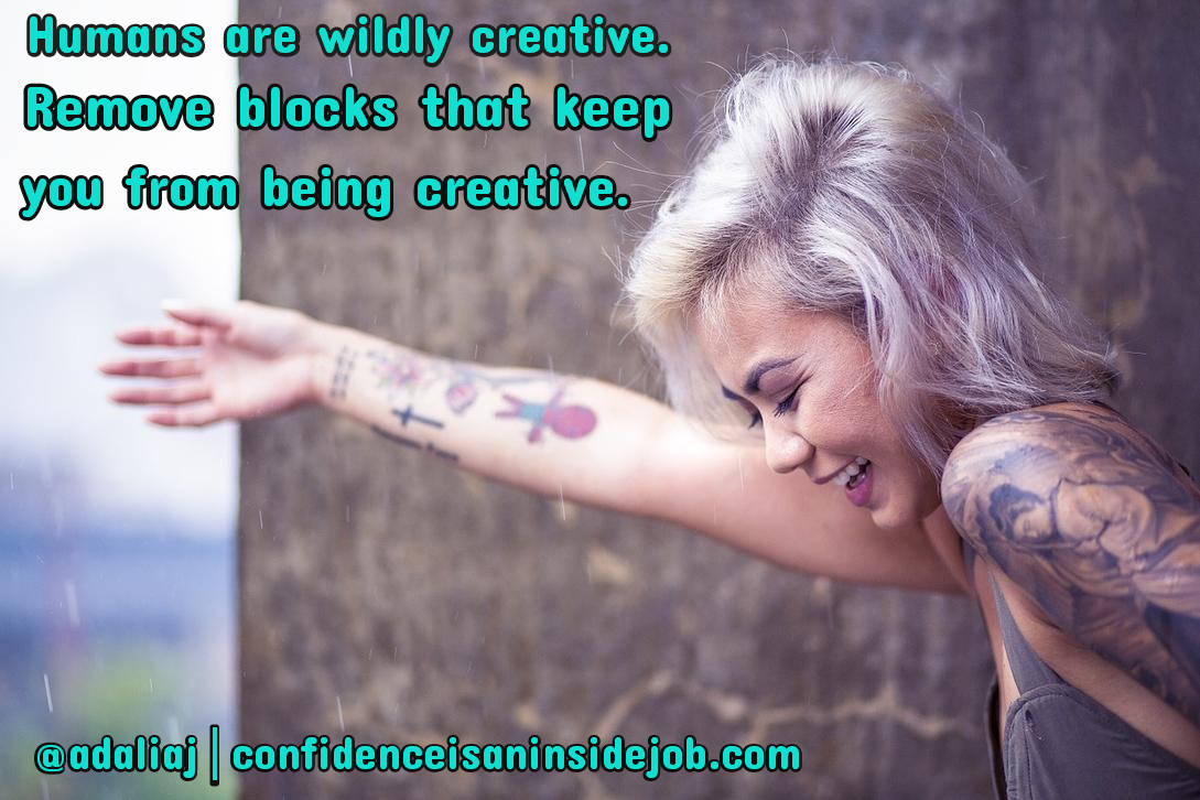 How to Build Your Creative Confidence