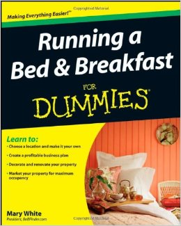 Running a Bread and Breakfast for Dummies