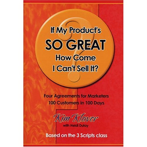 Book Review – If My Product is so Great How Come I can't Sell It