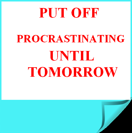 5 Reasons Why You Procrastinate:How to Overcome Them