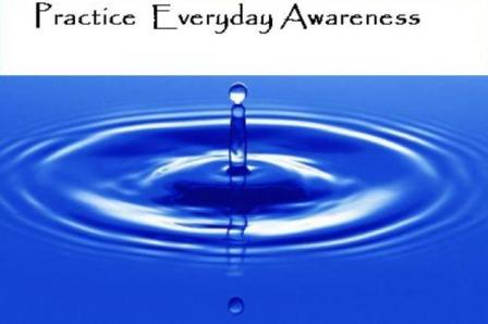 Awareness: Change Begins with Awareness.