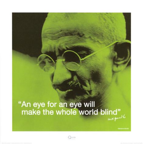 Gandhi eye for an eye